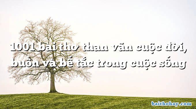 1001 bai tho than van cuoc doi buon va be tac trong cuoc song - Bài hát trồng cây - Bế Kiến Quốc