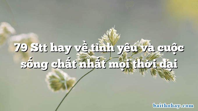 79 stt hay ve tinh yeu va cuoc song chat nhat moi thoi dai - Tổ ấm gia đình -  Đoạn Trường