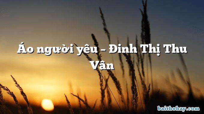 Áo người yêu  –  Đinh Thị Thu Vân
