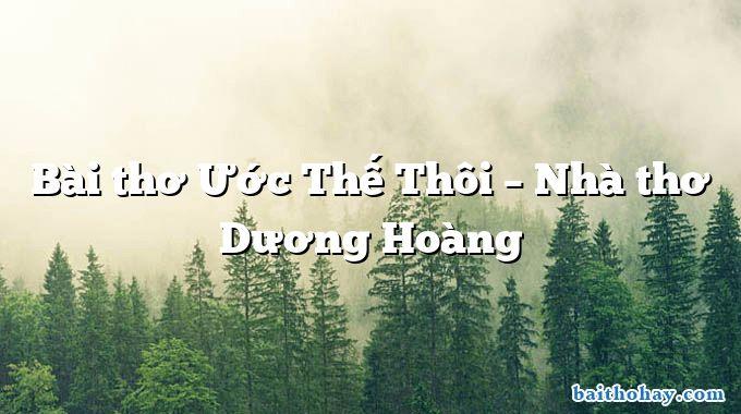 bai tho uoc the thoi nha tho duong hoang - Mẹ - Trần Quốc Minh