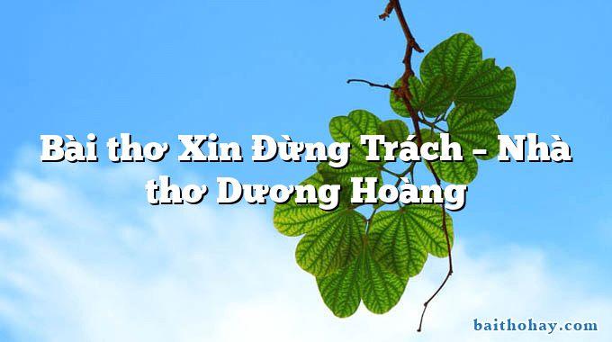 bai tho xin dung trach nha tho duong hoang - Con gái thôn quê - Huỳnh Lâm Phong
