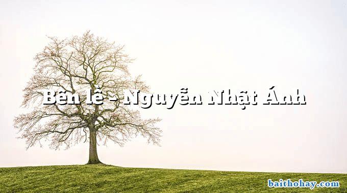 Bên lề – Nguyễn Nhật Ánh