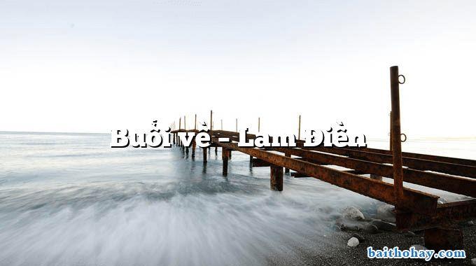 Buổi về  –  Lam Điền