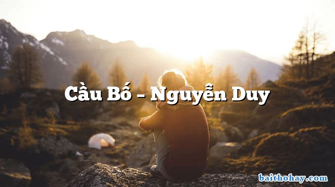Cầu Bố  –  Nguyễn Duy