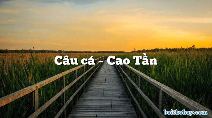 Câu cá  –  Cao Tần