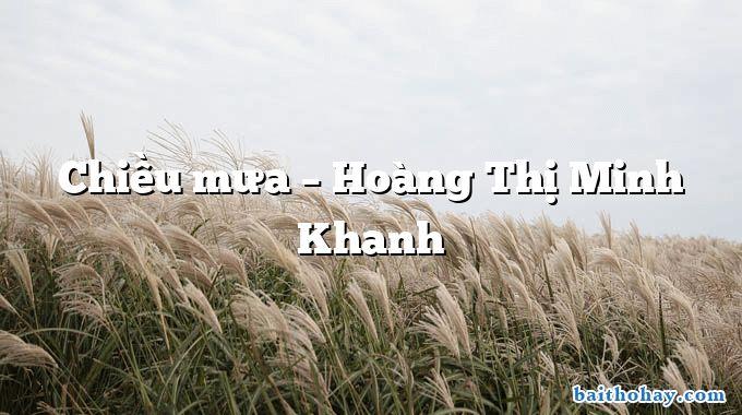 chieu mua hoang thi minh khanh - Mẹ - Trần Quốc Minh