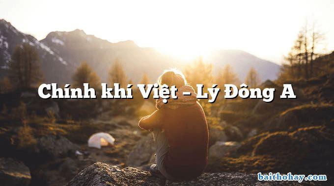 Chính khí Việt  –  Lý Đông A