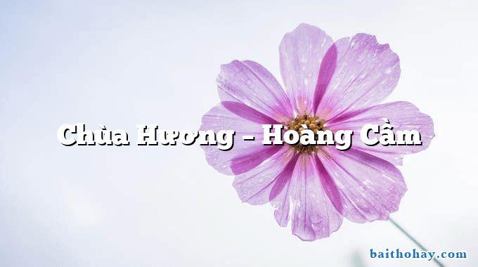 Chùa Hương  –  Hoàng Cầm