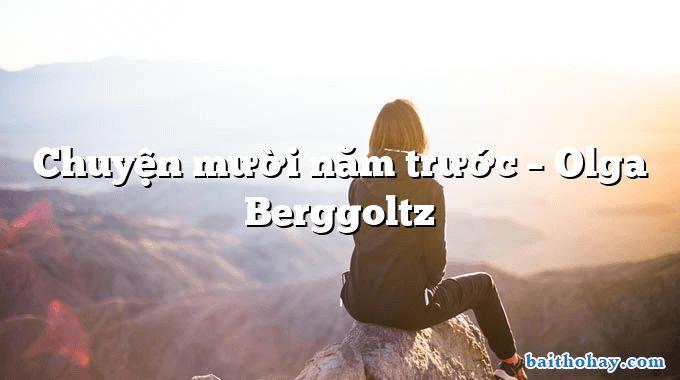 Chuyện mười năm trước  –  Olga Berggoltz