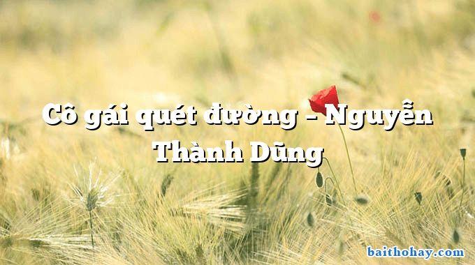 Cô gái quét đường – Nguyễn Thành Dũng