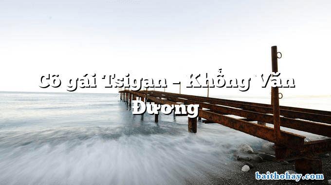 Cô gái Tsigan  –  Khổng Văn Đương