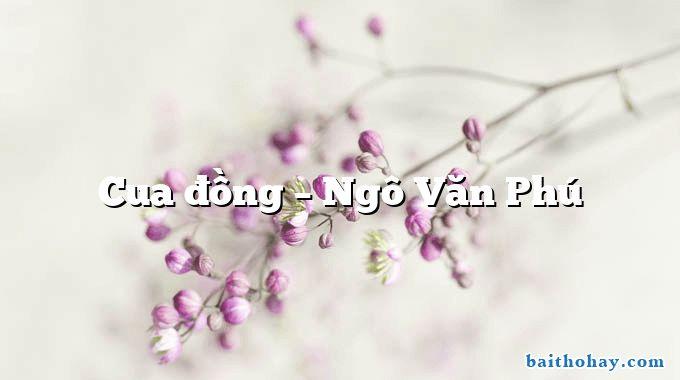 Cua đồng  –  Ngô Văn Phú