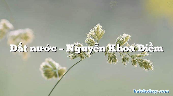 Đất nước – Nguyễn Khoa Điềm