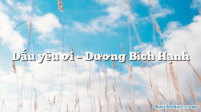 Dấu yêu ơi – Dương Bích Hạnh