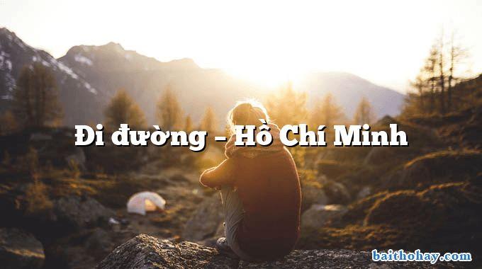 Đi đường – Hồ Chí Minh