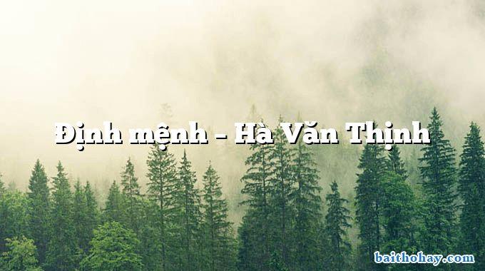 Định mệnh  –  Hà Văn Thịnh