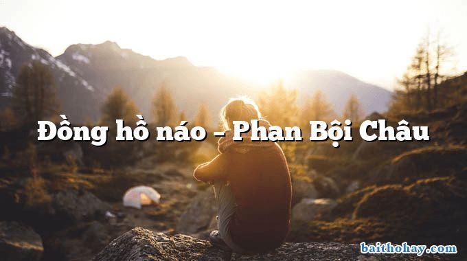 Đồng hồ náo – Phan Bội Châu
