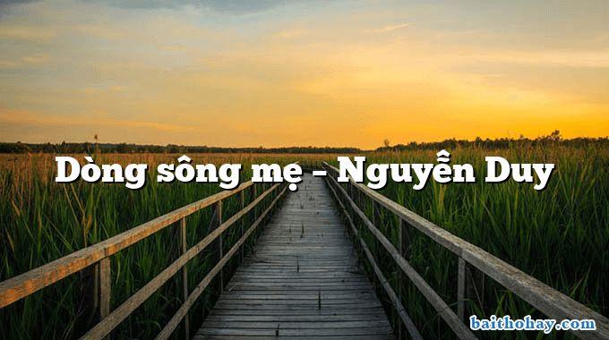 Dòng sông mẹ  –  Nguyễn Duy