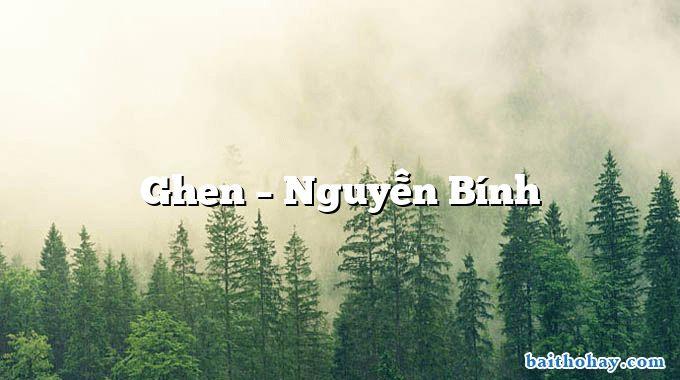 Ghen – Nguyễn Bính