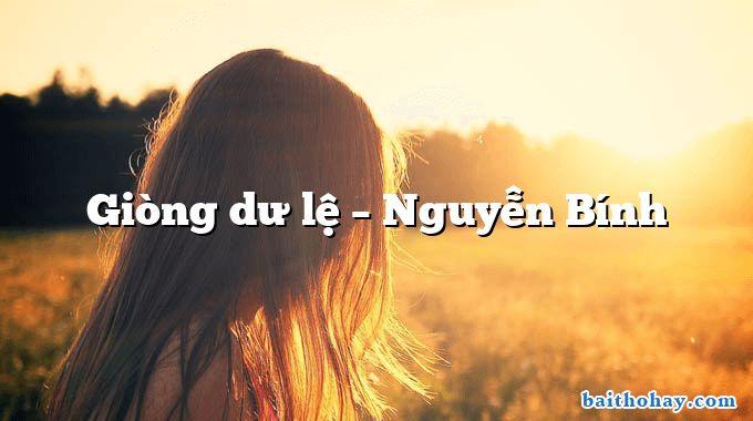 Giòng dư lệ – Nguyễn Bính