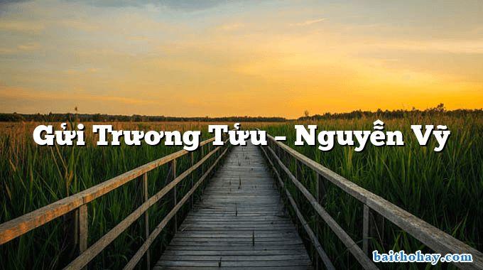 Gửi Trương Tửu  –  Nguyễn Vỹ