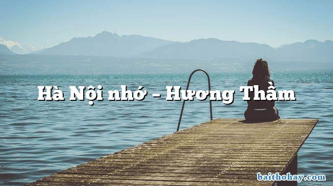Hà Nội nhớ – Hương Thầm