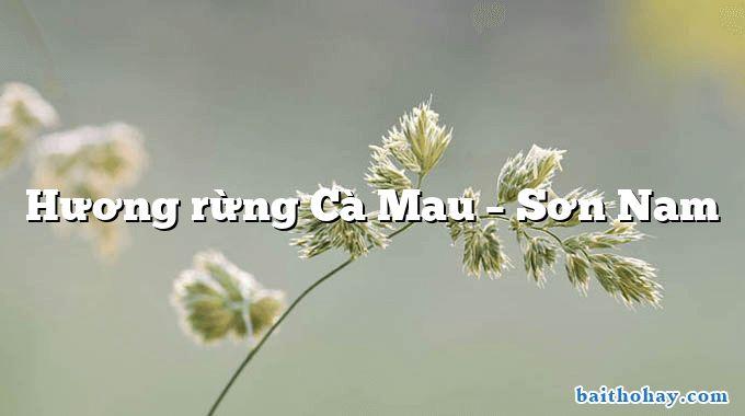Hương rừng Cà Mau  –  Sơn Nam