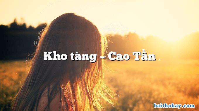 Kho tàng  –  Cao Tần