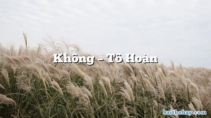 Không  –  Tô Hoàn