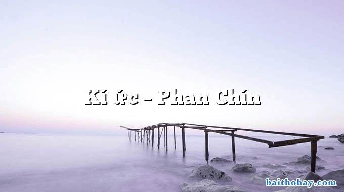 Kí ức  –  Phan Chín
