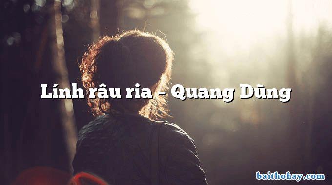 Lính râu ria  –  Quang Dũng