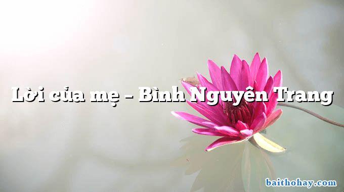loi cua me binh nguyen trang - Cầu mong học hành - Dương Minh Tiến
