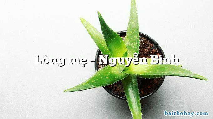 Lòng mẹ  –  Nguyễn Bính