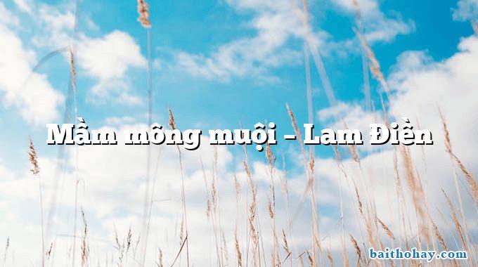 Mầm mông muội  –  Lam Điền