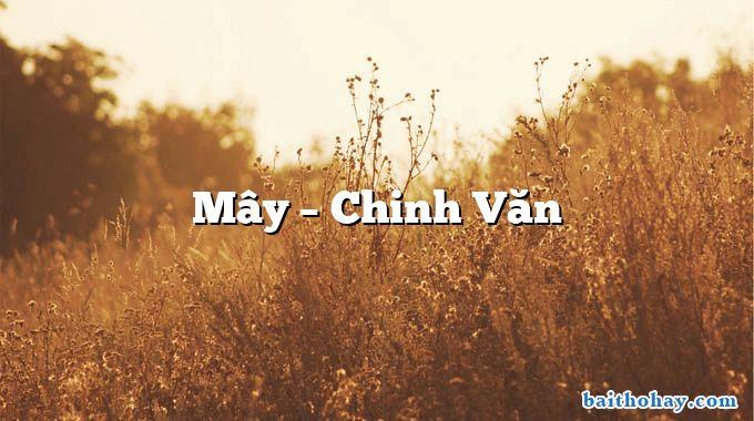 Mây  –  Chinh Văn