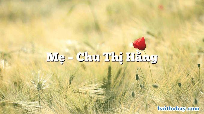 Mẹ  –  Chu Thị Hằng