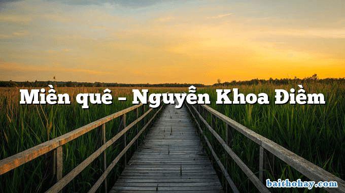 Miền quê  –  Nguyễn Khoa Điềm
