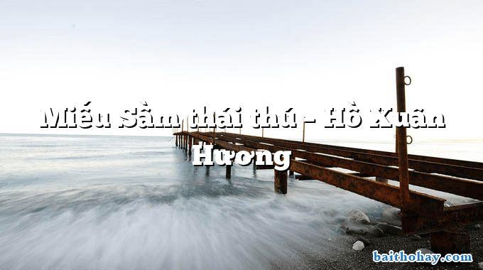 Miếu Sầm thái thú – Hồ Xuân Hương