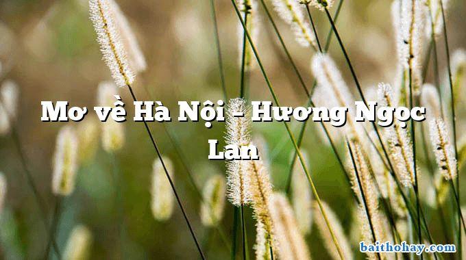 Mơ về Hà Nội – Hương Ngọc Lan