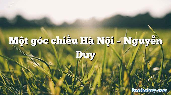 Một góc chiều Hà Nội  –  Nguyễn Duy