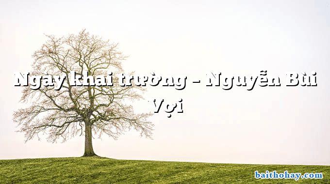 Ngày khai trường – Nguyễn Bùi Vợi