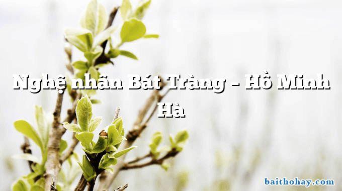 Nghệ nhân Bát Tràng – Hồ Minh Hà