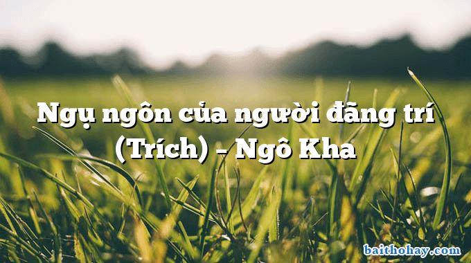 Ngụ ngôn của người đãng trí (Trích)  –  Ngô Kha