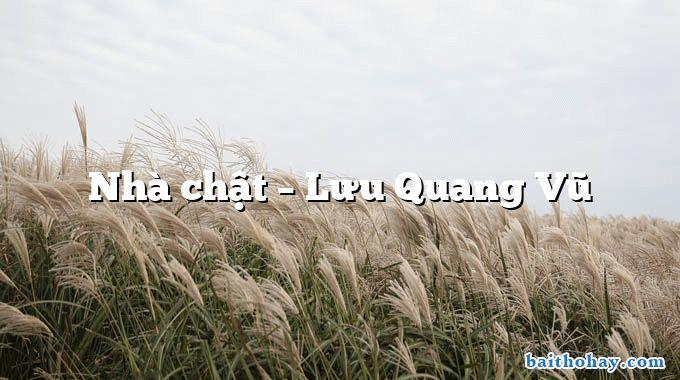 Nhà chật  –  Lưu Quang Vũ