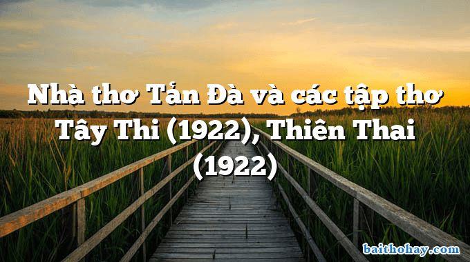 Nhà thơ Tản Đà và các tập thơ Tây Thi (1922), Thiên Thai (1922)