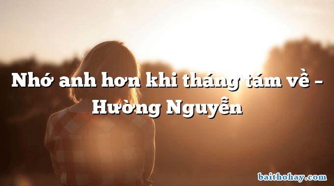 Nhớ anh hơn khi tháng tám về – Hường Nguyễn