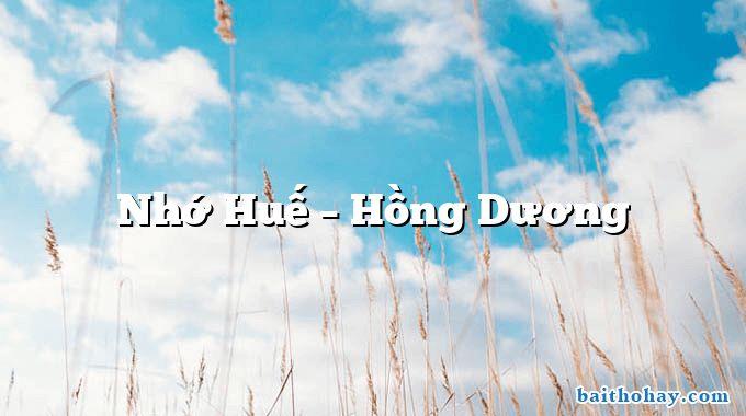 Nhớ Huế – Hồng Dương