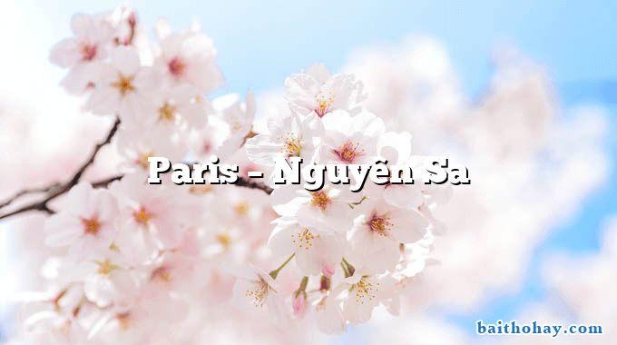 Paris  –  Nguyên Sa