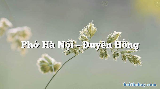 Phở Hà Nội – Đuyên Hồng