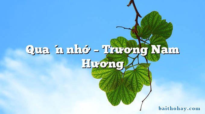 Quán nhớ  –  Trương Nam Hương
